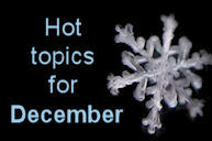 Hot Topics for December